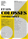 Atelier ET LES COLOSSES TOMBERONT dirigé par Jean-Louis Martinelli