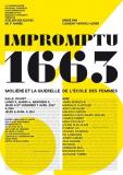 Atelier IMPROMPTU 1663 dirigé par  Clément Hervieu-Léger