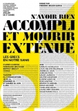 Atelier N'AVOIR RIEN ACCOMPLI ET MOURIR EXTÉNUÉ – LES GRECS EN NOTRE SANG dirigé par Frédéric Bélier-Garcia