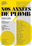 Atelier NOS ANNÉES DE PLOMB dirigé par Camille Constantin et Édouard Pénaud