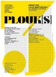 Atelier PLOUK(S) dirigé par Louis Berthélémy