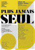 Atelier PLUS JAMAIS SEUL dirigé par Patrick Pineau