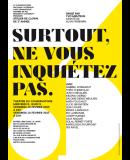 Atelier SURTOUT NE VOUS INQUIÉTEZ PAS dirigé par Yvo Mentens