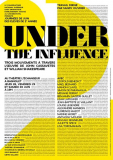 Atelier UNDER THE INFLUENCE dirigé par Sandy Ouvrier