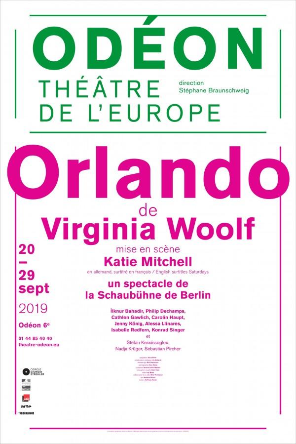 Radio Conservatoire  Affiche du spectacle Orlando de Virginia Woolf, mis en scène par Katie Mitchell au Théâtre de l'Odéon